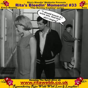 Rita's Bleedin' Moments! #33