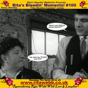 Rita's Bleedin' Moments! #100