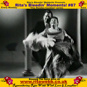 Rita's Bleedin' Moments! #87