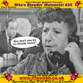Rita's Bleedin' Moments! #25