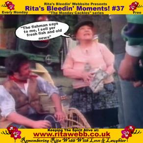 Rita's Bleedin' Moments! #37