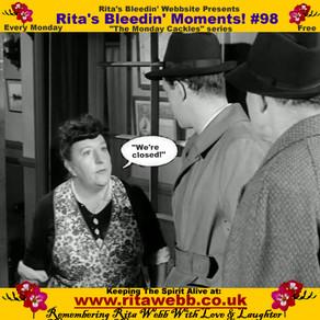 Rita's Bleedin' Moments! #98