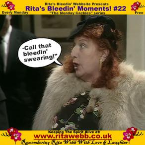 Rita's Bleedin' Moments! #22