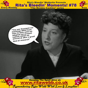 Rita's Bleedin' Moments! #78