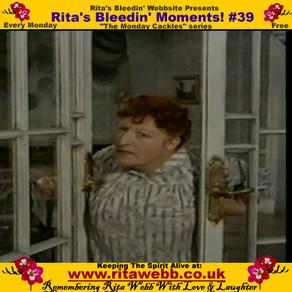 Rita's Bleedin' Moments! #39