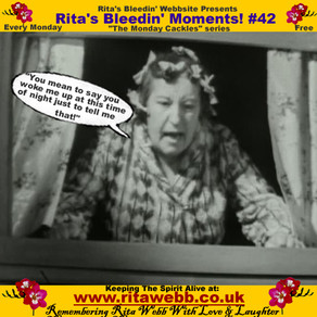 Rita's Bleedin' Moments! #42