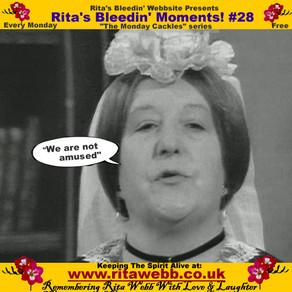 Rita's Bleedin' Moments! #28