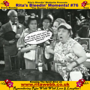 Rita's Bleedin' Moments! #76