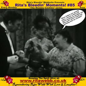 Rita's Bleedin' Moments! #85