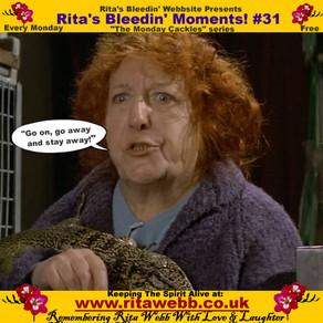 Rita's Bleedin' Moments! #31