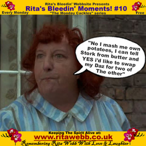 Rita's Bleedin' Moments! #10