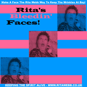 Rita's Bleedin' Faces!