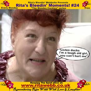 Rita's Bleedin' Moments! #24