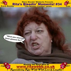 Rita's Bleedin' Moments! #34