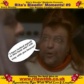 Rita's Bleedin' Moments! #9