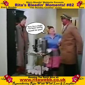 Rita's Bleedin' Moments! #82