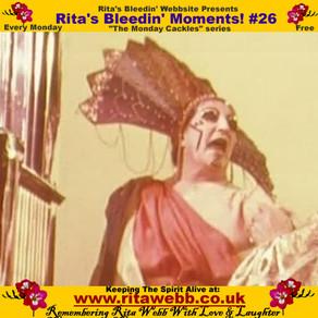 Rita's Bleedin' Moments! #26