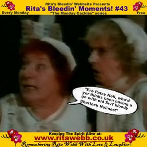 Rita's Bleedin' Moments! #43