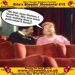 Rita's Bleedin' Moments! #15