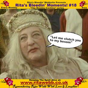 Rita's Bleedin' Moments! #18