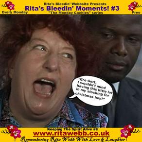 Rita's Bleedin' Moments #3