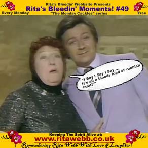 Rita's Bleedin' Moments! #49