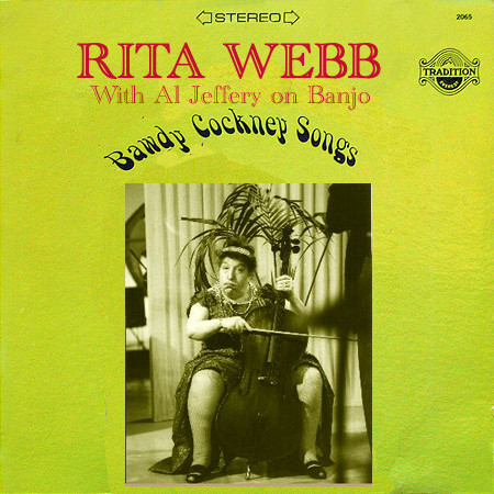 Rita Webb's Bawdy cockney Songs LP if only!