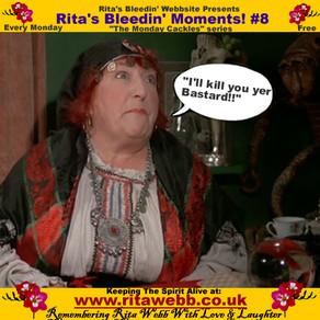Rita's Bleedin' Moments! #8
