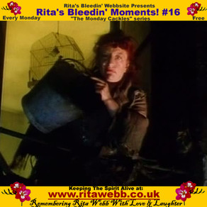 Rita's Bleedin' Moments! #16