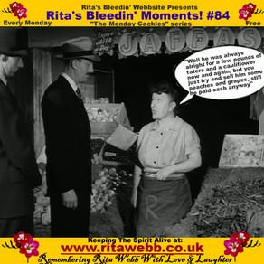 Rita's Bleedin' Moments! #84