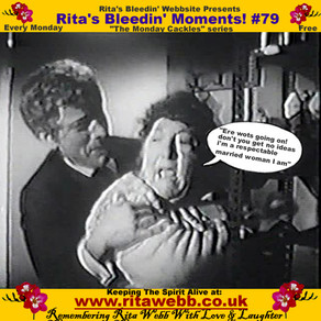 Rita's Bleedin' Moments! #79