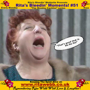 Rita's Bleedin' Moments! #51