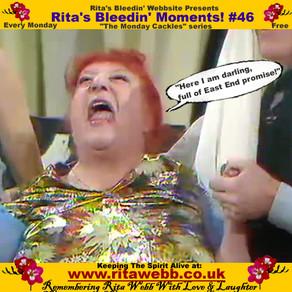 Rita's Bleedin' Moments! #46