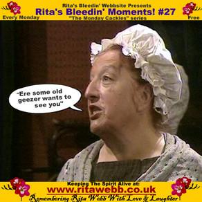Rita's Bleedin' Moments! #27