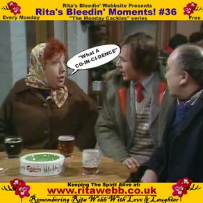 Rita's Bleedin' Moments! #36