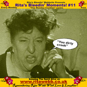 Rita's Bleedin' Moments! #11
