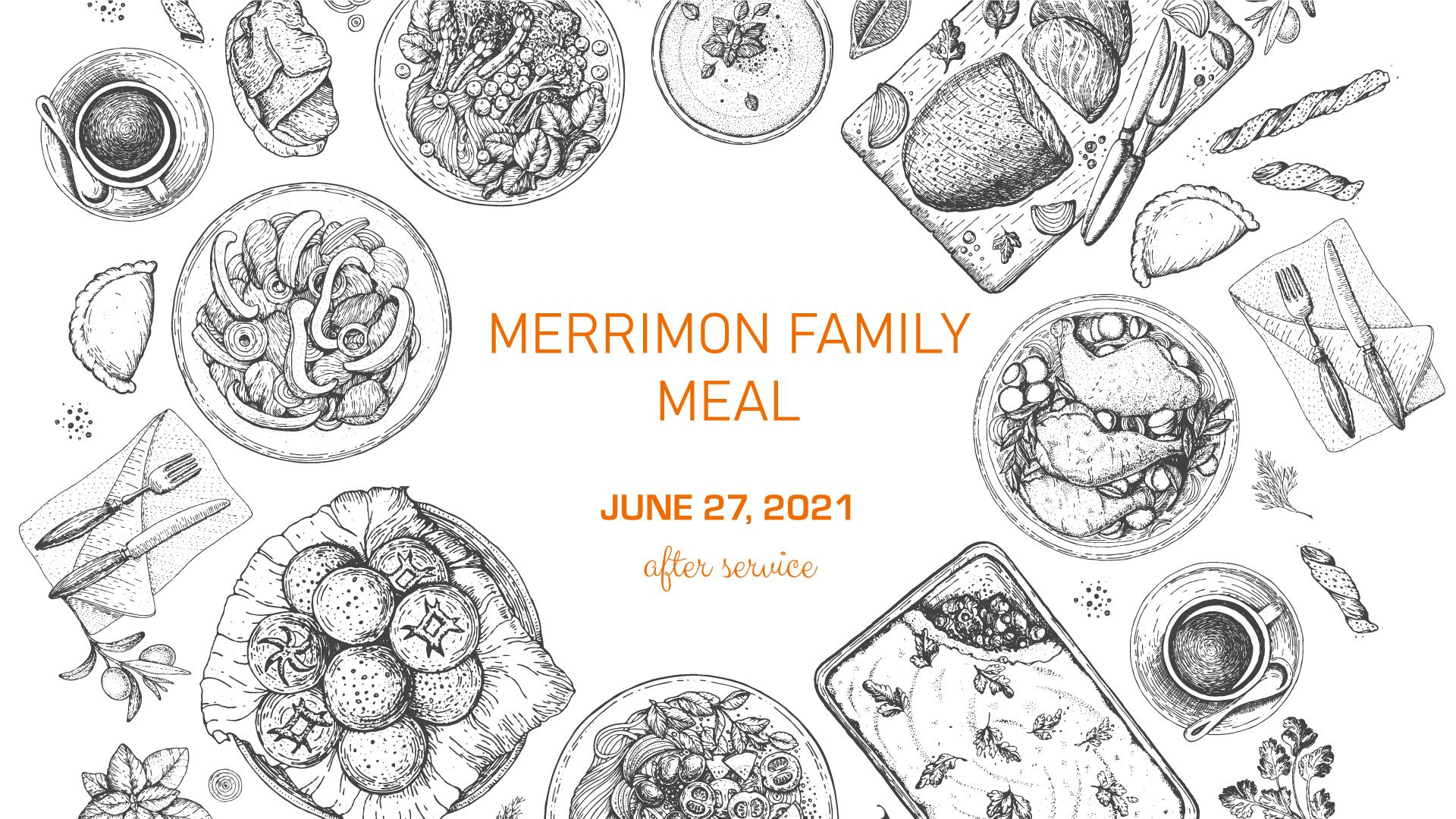 Merrimon-Family-Meal-June-2021.jpg