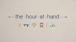 the hour at hand HD
