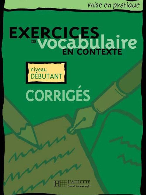 EX. DE VOCABULAIRE CONTEXTE-DEB/CORRIGE