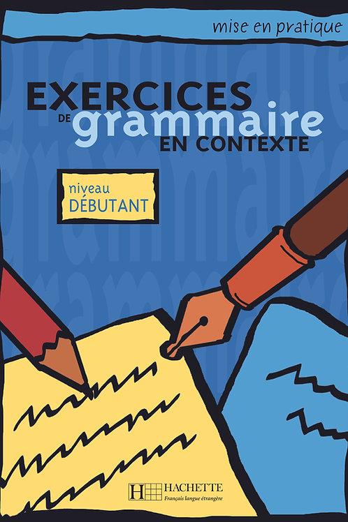 EX. DE GRAMMAIRE CONTEXTE-DEBUTANT