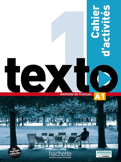 TEXTO-1/CAHIER D'ACTIVITES+CD AUDIO