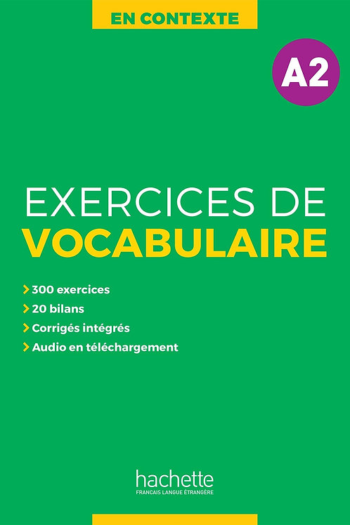 EN CONTEXTE/EXERCICES DE VOCABULAIRE A2+AUDIO MP3+CORRIGES