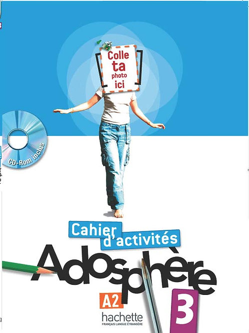 ADOSPHERE-3/CAHIER D'ACTIVITES + CD-ROM