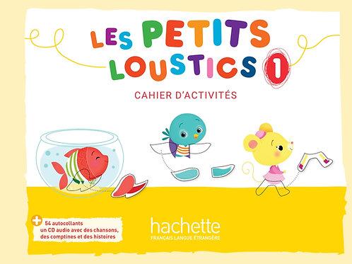 LES PETITS LOUSTICS-1/CAHIER D'ACTIVITES+CD AUDIO