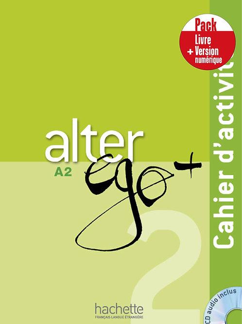 ALTER EGO+-2/PACK CAHIER+VERSION NUMERIQUE