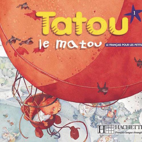 TATOU LE MATOU-1/LIVRE DE L'ELEVE