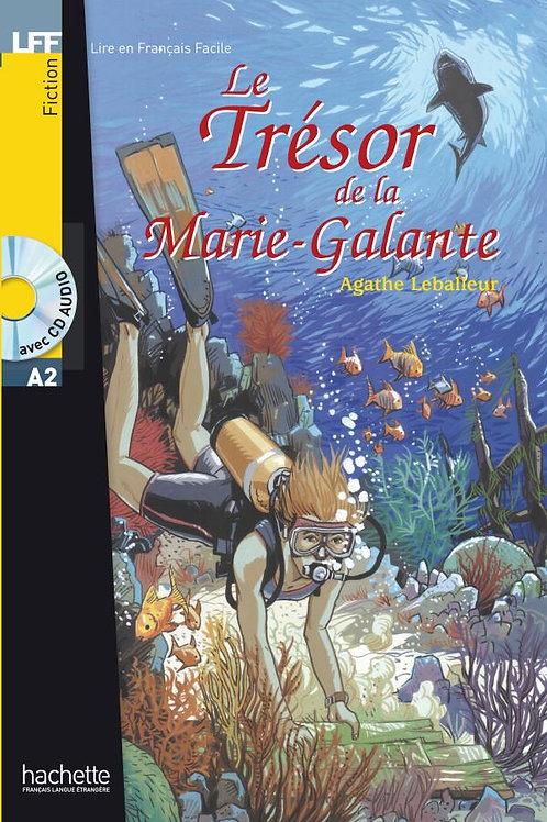 LE TRESOR DE LA MARIE GALANTE(+CD)