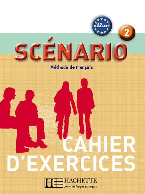 SCENARIO-2/CAHIER D'EXERCICES