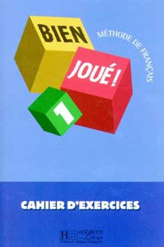 BIEN JOUE-1/CAHIER D'EXERCICES