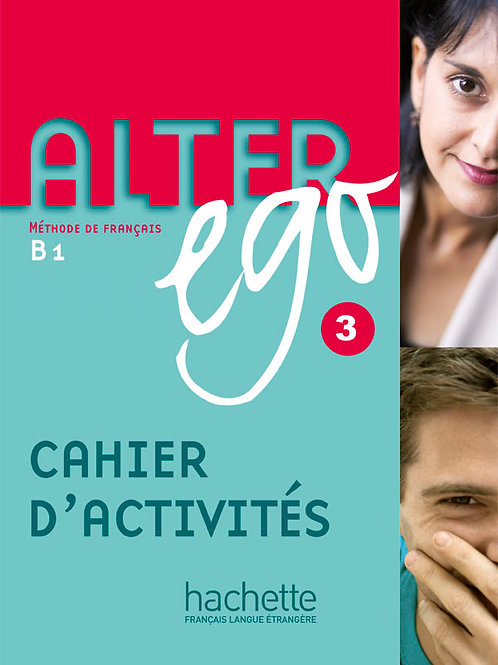 ALTER EGO-3/CAHIER D'ACTIVITES